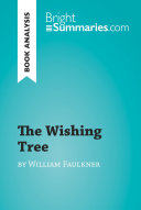 The Wishing Tree by William Faulkner  Book Analysis