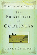 The Practice of Godliness Discussion Guide
