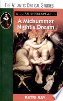 William Shakespeare S A Midsummer Night S Dream