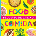 Proud to Be Latino: Food/Comida Pdf/ePub eBook