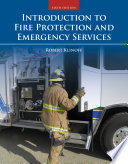 """Introduction to Fire Protection and Emergency Services"" by Robert Klinoff"