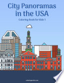City Panoramas in the USA Coloring Book for Kids 1