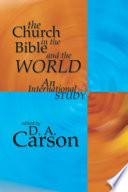 The Church in the Bible and the World  : An International Study