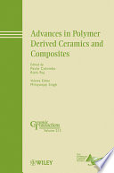 Advances in Polymer Derived Ceramics and Composites