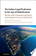 The Indian Legal Profession in the Age of Globalization