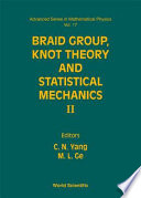 Braid Group, Knot Theory, and Statistical Mechanics II