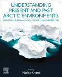 Understanding Present and Past Arctic Environments Book