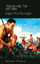 Tarzan and the Ant-Men (Serapis Classics)