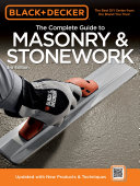 Black & Decker The Complete Guide to Masonry & Stonework, 3rd edition