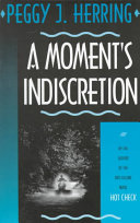 A Moment s Indiscretion