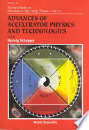 Advances of Accelerator Physics and Technologies Book