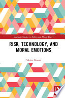 Risk, Technology, and Moral Emotions