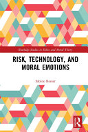 Risk  Technology  and Moral Emotions