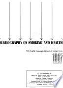 Bibliography on Smoking and Health Book
