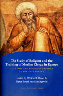 Study of Religion and the Training of Muslim Clergy in Europe