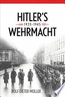 Hitler   s Wehrmacht  1935   1945