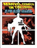 Marvel Comics In The 1980s