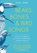 Beaks, Bones & Bird Songs