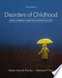 Cover of Disorders of Childhood: Development and Psychopathology