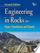 Engineering in Rocks for Slopes  Foundations and Tunnels Book