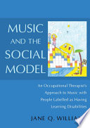 Music and the Social Model Book
