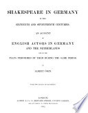 Shakespeare In Germany In The Sixteenth And Seventeenth Centuries PDF