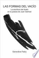 Las formas del vacío  : la escritura del duelo en la poesía de Juan Gelman