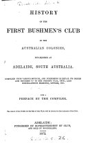 History of the First Bushmen s Club in the Australian Colonies  Established at Adelaide  South Australia