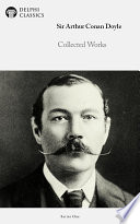 Complete Works Of Arthur Conan Doyle Pdf/ePub eBook