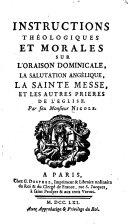 Instructions theologiques et morales sur l'oraison dominicale