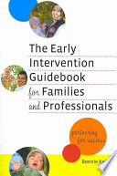 The Early Intervention Guidebook for Families and Professionals Book