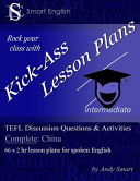 Kick Ass Lesson Plans Tefl Discussion Questions   Activities   China