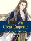 Shen Wu Great Emperor