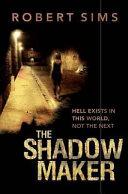 The Shadow Maker [Pdf/ePub] eBook