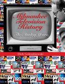 Milwaukee Television History