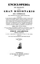 Enciclopedia del negoziante ossia gran dizionario del commercio dell'industria, del banco e delle manifatture. Opera del tutto nuova ... compilata (etc.)