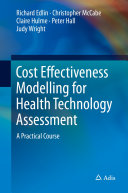 Cost Effectiveness Modelling for Health Technology Assessment Pdf/ePub eBook