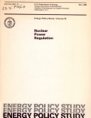 Energy Policy Study  Nuclear power regulation