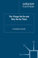 Pdf The Things We Do and Why We Do Them