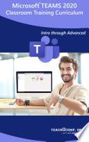 Microsoft Teams 2020 Training Manual Classroom in a Book