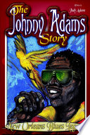 The Johnny Adams Story, New Orleans Famous Blues Legend