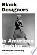 Black Designers in American Fashion
