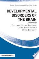 Developmental Disorders of the Brain Book
