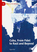 Cuba  From Fidel to Ra  l and Beyond Book