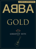 ABBA Gold  Classical Guitar Edition