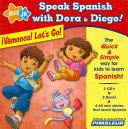 Speak Spanish with Dora & Diego: ¡Vámonos! Let's Go!