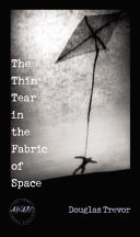 The Thin Tear In The Fabric Of Space