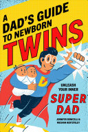 A Dad S Guide To Newborn Twins