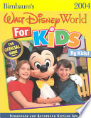 Birnbaum's Walt Disney World for Kids, by Kids 2004