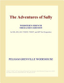 Read Online The Adventures of Sally (Webster's French Thesaurus Edition) Epub